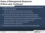 status of management responses follow ups continued