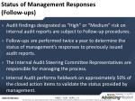 status of management responses follow ups