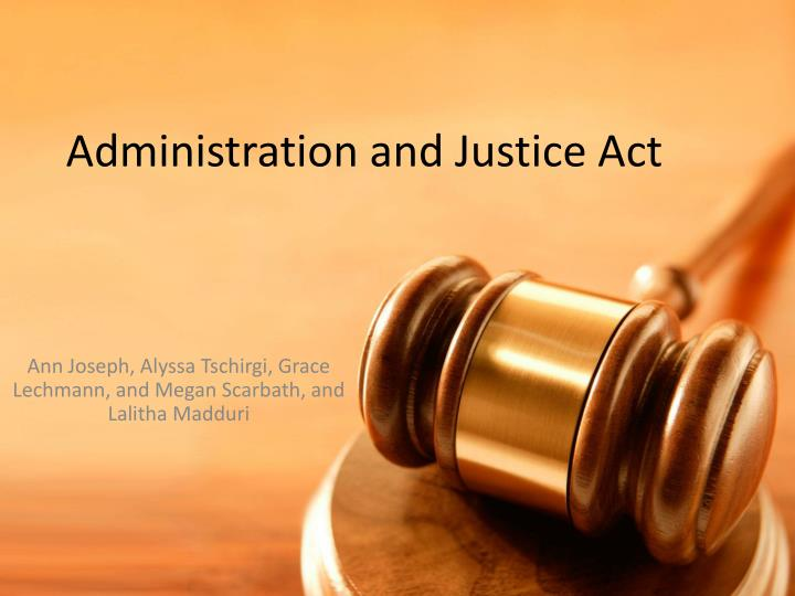 administration and justice act n.