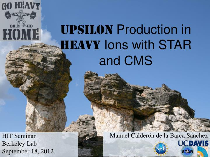 upsilon production in heavy ions with star and cms n.