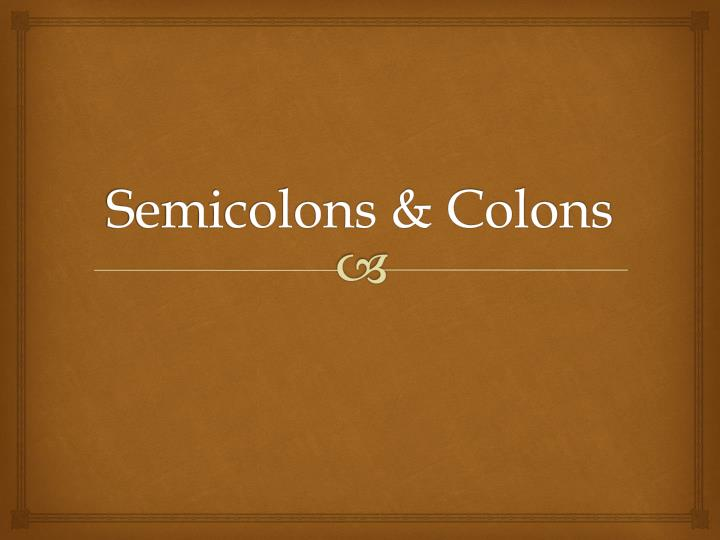 semicolons colons n.