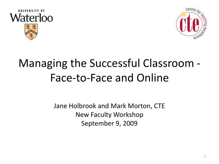 managing the successful classroom face to face and online n.