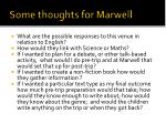 some thoughts for marwell