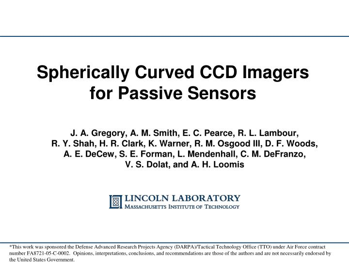 spherically curved ccd imagers for passive sensors n.