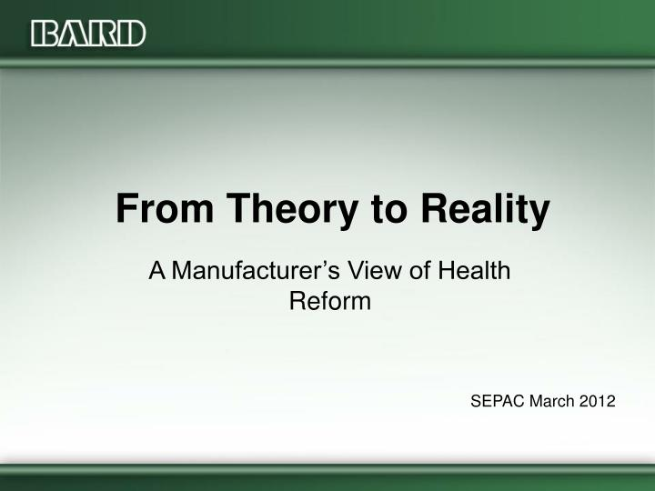 from theory to reality n.