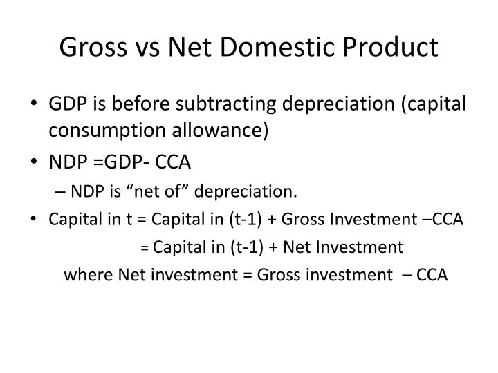 Gross vs Net Domestic Product