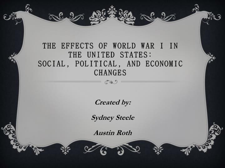 the effects of world war i in the united states social political and economic changes n.