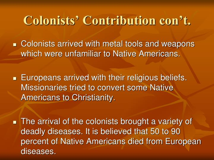colonists and native americans in america essay Native americans and english colonists are two distinct groups that were in conflict the colonists came to america to establish a better life for themselves, their.