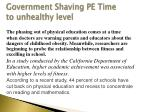 government shaving pe time to unhealthy level