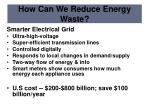 how can we reduce energy waste2