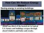 how can we reduce energy waste3