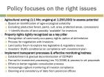 policy focuses on the right issues