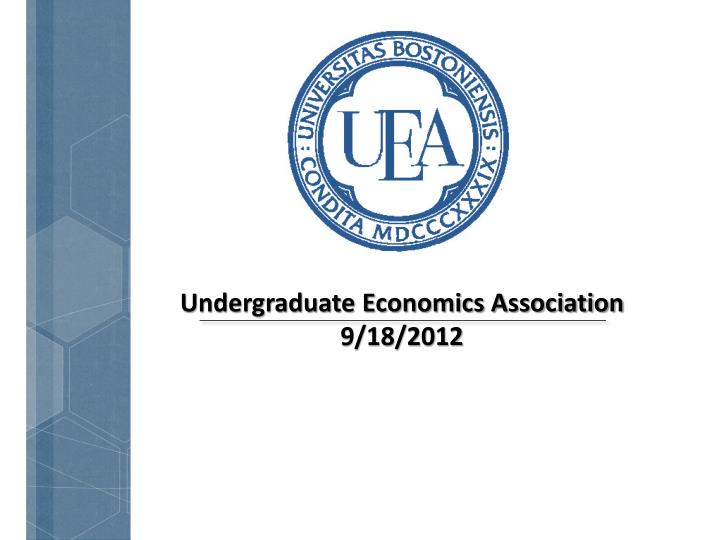 undergraduate economics association 9 18 2012 n.