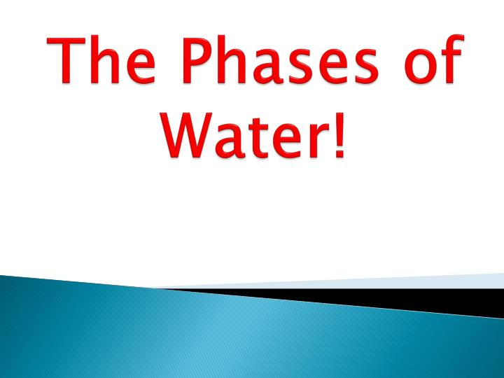 the phases of water n.