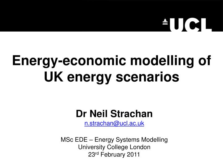 energy economic modelling of uk energy scenarios n.