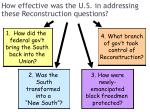 how effective was the u s in addressing these reconstruction questions