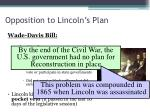 opposition to lincoln s plan