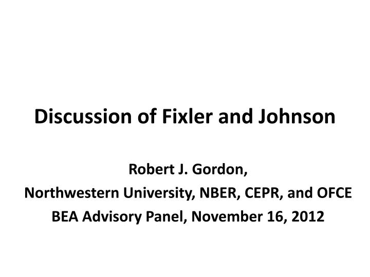 discussion of fixler and johnson n.