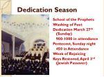 dedication season