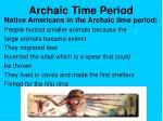 archaic time period
