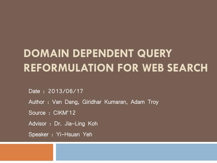 domain dependent query reformulation for web search n.