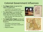 colonial government influences