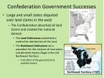 confederation government successes