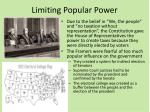 limiting popular power