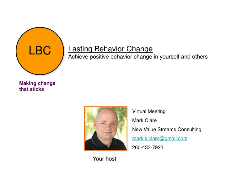 lasting behavior change achieve positive behavior change in yourself and others n.