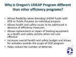 why is oregon s liheap program different than other efficiency programs