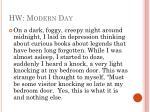 hw modern day