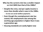 why has the current crisis has a smaller impact on irish swb than that of the 1980s