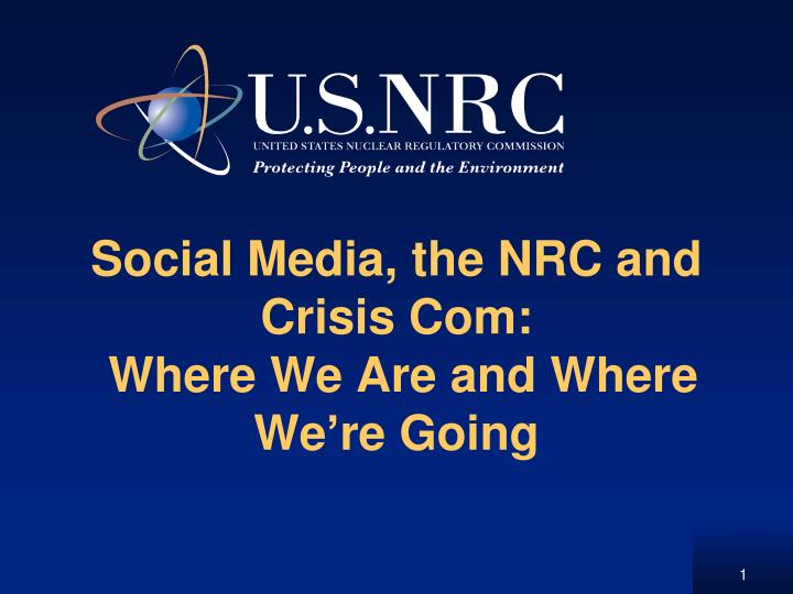 social media the nrc and crisis com where we are and where we re going n.