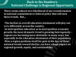 back to the numbers national challenge is regional opportunity