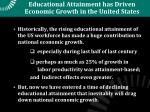educational attainment has driven economic growth in the united states