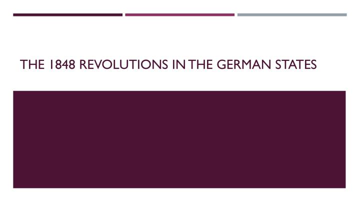 the 1848 revolutions in the german states n.