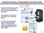 in memory processing creating indexes from external data