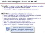 specific database support teradata and ibm db2