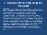 3 relation of the eternal son to the individual