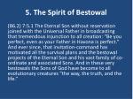 5 the spirit of bestowal