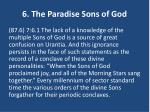 6 the paradise sons of god