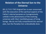relation of the eternal son to the universe