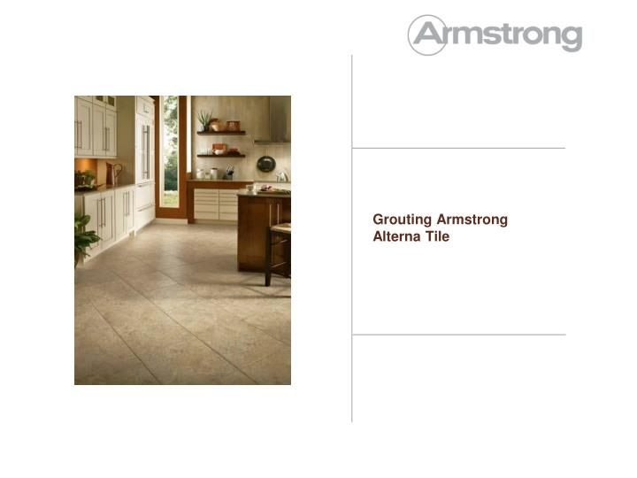 Grouting Armstrong