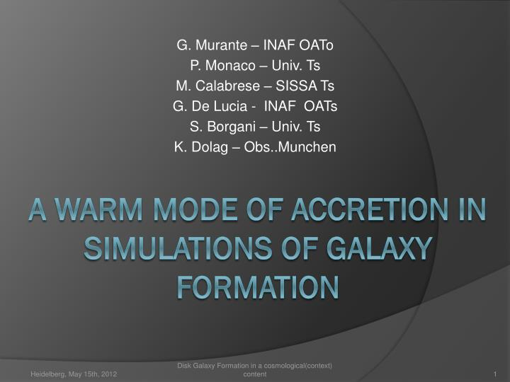 a warm mode of accretion in simulations of galaxy formation n.