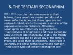6 the tertiary seconaphim