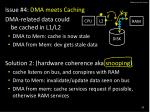 dma issues 4 caches1