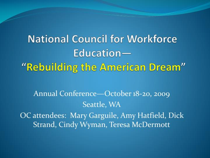 national council for workforce education rebuilding the american dream n.