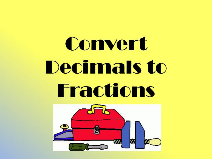 convert decimals to fractions n.