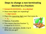steps to change a non terminating decimal to a fraction