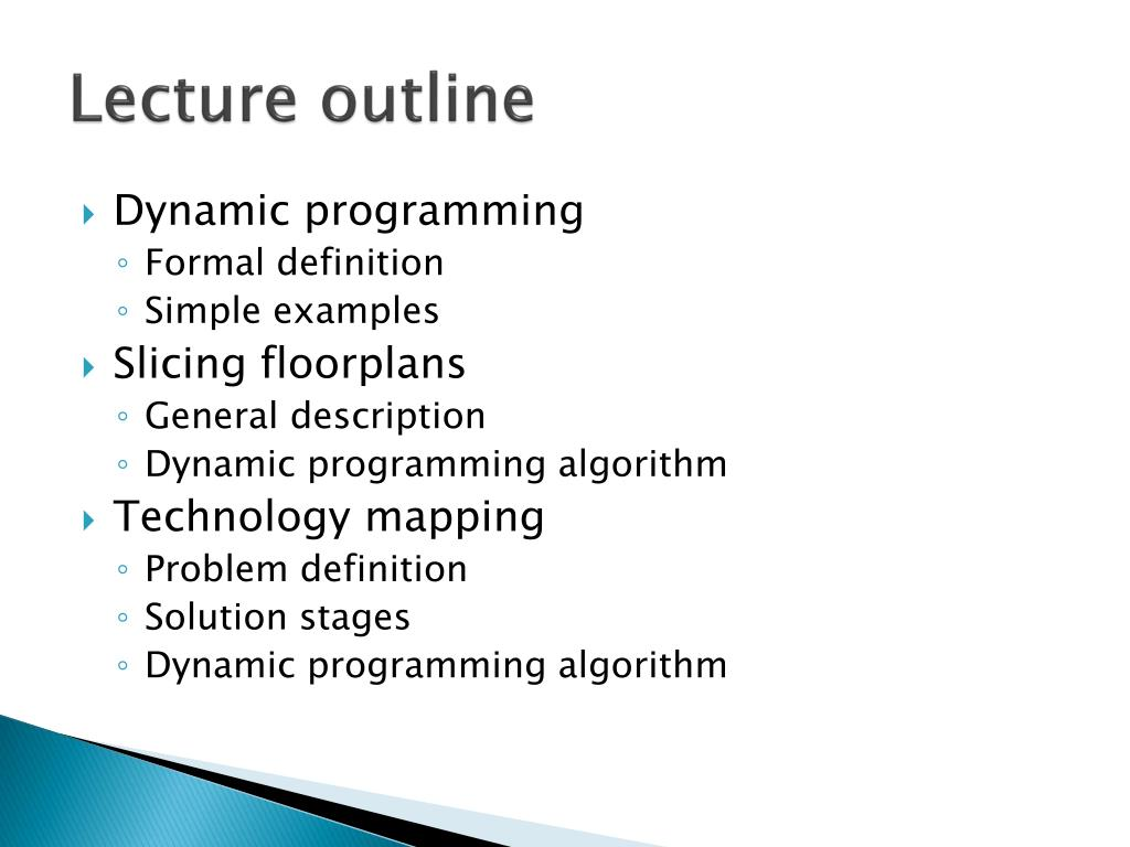 PPT - Lecture 6 Dynamic Programming: Slicing Floorplans and